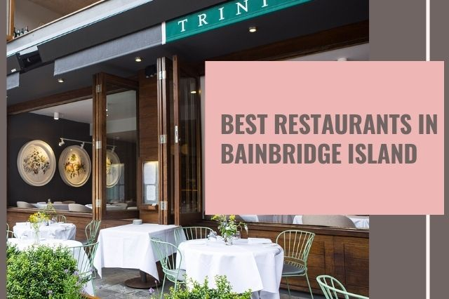 Best Restaurants In Bainbridge Island