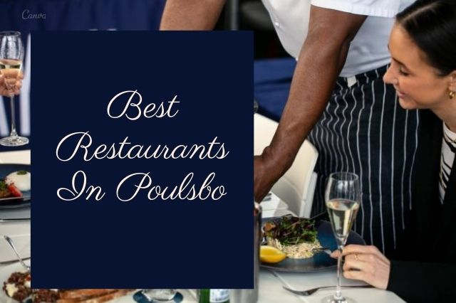 Best Restaurants In Poulsbo